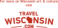 For more on Wisconsin art and culture visit TravelWisconsin.com