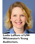 Leslie LaMuro of UW-Whitewater's Young Auditorium.