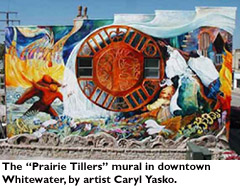 The 'Prairie Tillers' mural in downtown Whitewater by artist Caryl Yasko.