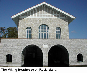 The Viking boathouse on Rock Island