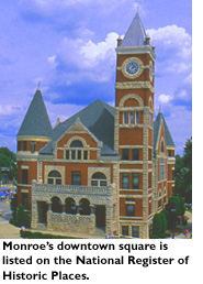 Monroe's downtown square is listed on the National Register of Historic Places.