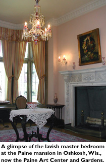 A glimpse of the lavish master bedroom at the Paine mansion in Oshkosh, Wis., now the Paine Art Center and Gardens