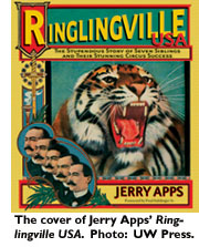 The cover of Jerry Apps' Ringlingville USA. Photo: UW Press.
