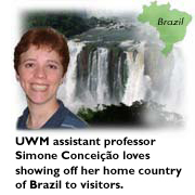 UWM assistant professor Simone Conceicao loves showing off her home country of Brazil to visitors.