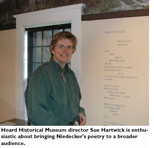 Hoard Historical Museum director Sue Hartwick is enthusiastic about bringing Niedecker's poetry to a broader audience.