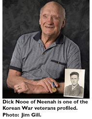 Dick Nooe of Neenah is one of the Korean War veterans profiled.