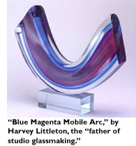 'Blue Magenta Mobile Arc,' by Harvey Littleton, the 'father of studio glassmaking.'