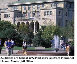 Auditions are held at UW-Madison's lakefront Memorial Union. Photo: Jeff Miller